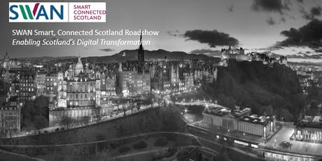 SWAN Smart, Connected Scotland Roadshow tickets