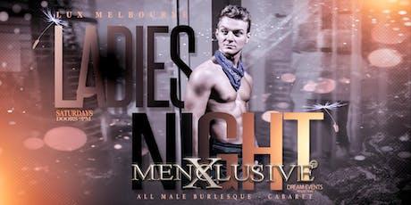 Ladies Night Melbourne - Menxclusive Cabaret 7 DEC tickets