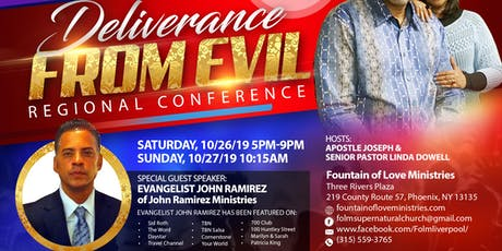 Deliverance From Evil Regional Conference | Evangelist John Ramirez tickets