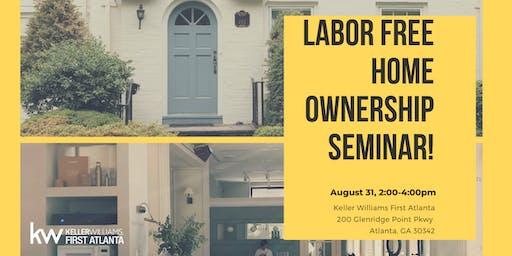 Labor Free Homeownership!!!