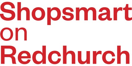 Shopsmart on Redchurch Launch Event tickets
