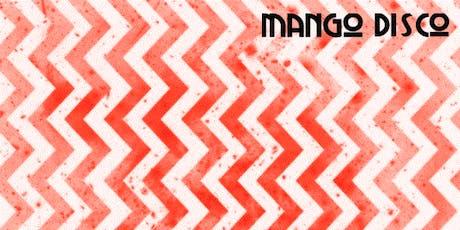 Mango Disco - Afrobeat vs Disco Experience tickets
