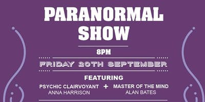 The Ultimate Paranormal Show with Anna Harrison and Alan Bates