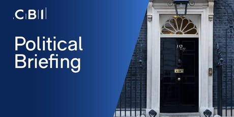 Political Briefing with CBI Director of Campaigns, John Foster tickets