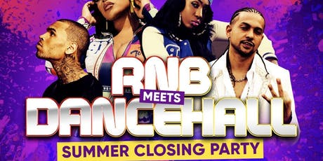 RnB Meets Dancehall Summer Closing Party tickets