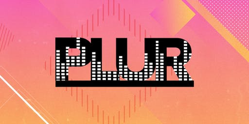 PLUR #1 - James Hype, 24hr Garage Girls & Special Guests