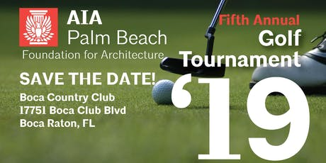 AIA Palm Beach Foundation for Architecture 5th Annual Golf Tournament tickets