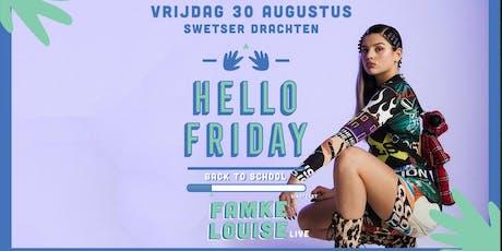 Hello Friday presents Famke Louise tickets