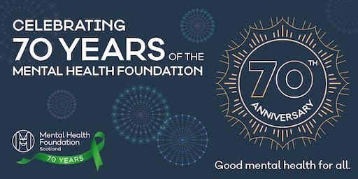 Mental Health Foundation Scotland 70th Anniversary Event