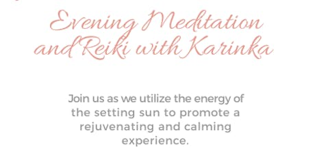 Evening Meditation and Reiki with Karinka tickets