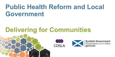 Local Government and Public Health Reform -  Delivering for communities tickets