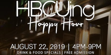 HBCUing Happy Hour tickets