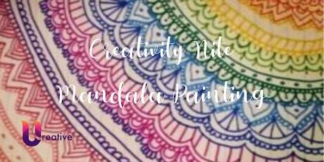 Creativity Nite - Mandala Painting tickets