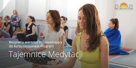 Tajemnice Medytacji- Bezpłatny warsztat wprowadzający do kursu Happiness Program - Warsaw tickets