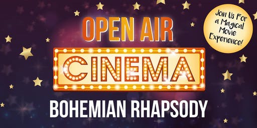 Open Air Cinema- Bohemian Rhapsody