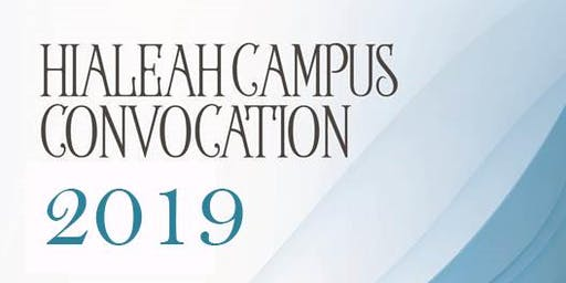 Hialeah Campus Convocation 2019