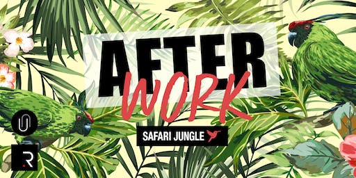 Afterwork : Safari Jungle !