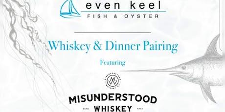 Misunderstood Whiskey Dinner tickets