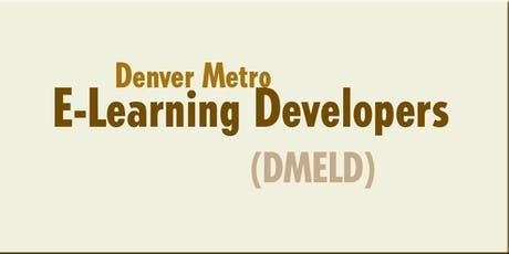 "DMELD October 3, 2019 Program: ""Solving E-Learning Challenges"" tickets"