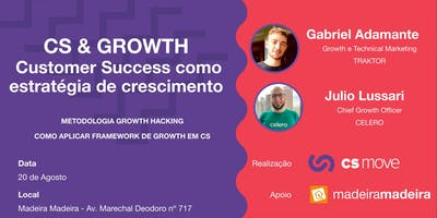 7º CS MOVE 2019 CS & GROWTH Customer Success como estratégia de crescimento