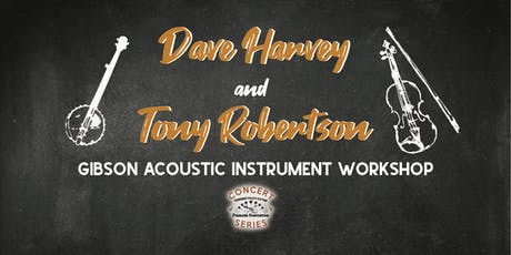 Dave Harvey & Tony Robertson - Tennessee Valley Old Time Fiddlers Concert tickets