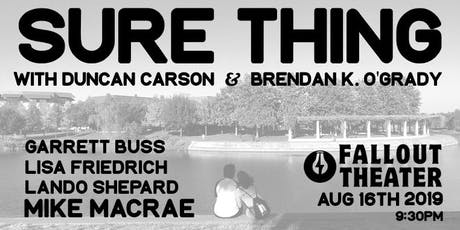 Sure Thing (Stand Up Comedy) tickets
