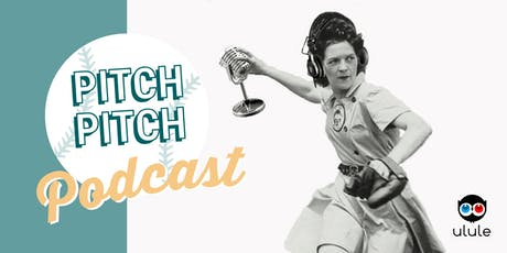 Pitch Pitch Podcast - Paris tickets