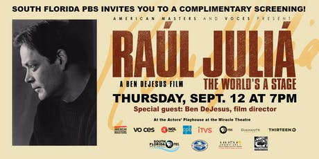 Raul Julia - The World's A Stage Screening  tickets