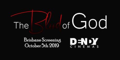 """The Blood of God"" (Brisbane Screening) tickets"