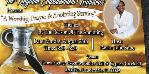 Prayer, worship and anointing service