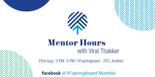 Mentor Hours with Viral Thakker