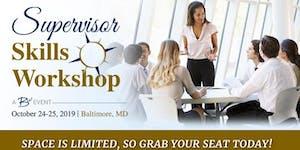 Supervisor Skills Workshop - October 2019