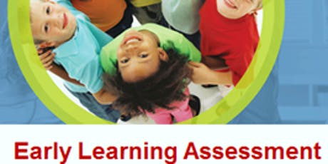 Early Learning Assessment Training-CSW Participants (2 day Training) tickets