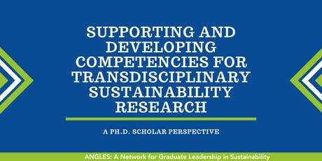 Supporting and Developing Competencies for Transdisciplinary Sustainability Research: A Ph.D. Scholar Perspective tickets
