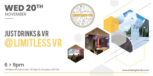 Just Drinks & VR @ Limitless VR Cafe & V-Bar