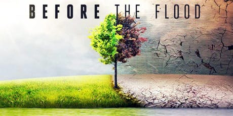 """""""Before the Flood"""" Film Screening tickets"""