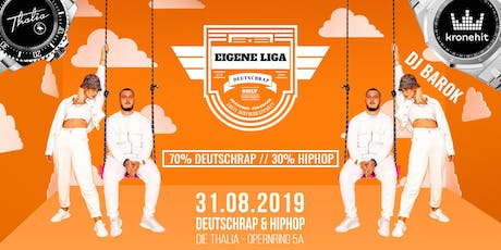 Eigene Liga - Special // Deutschrap vs. Hiphop @Thalia Tickets