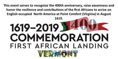 First African Landing Commemoration Vermont tickets