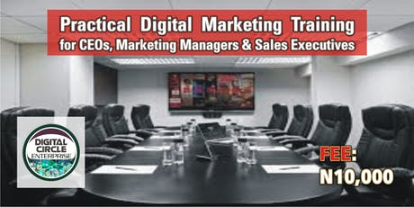 Practical Digital Marketing Training for CEOs, Marketing Managers and Sales Executives tickets