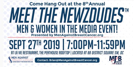 8th ANNUAL MEET THE NEWZDUDES™- MEN & WOMEN IN THE MEDIA Event! tickets