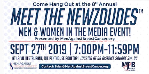 8th ANNUAL MEET THE NEWZDUDES™- MEN & WOMEN IN THE MEDIA Event!
