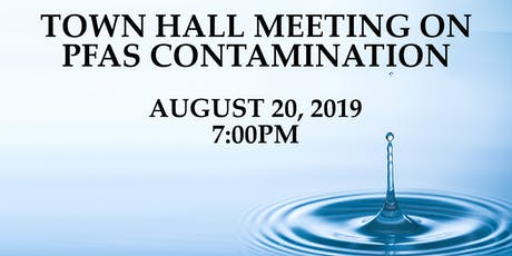 Town Hall Meeting on PFAS tickets