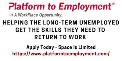 Get Connected Back to Work! - Platform to Employment Information Session