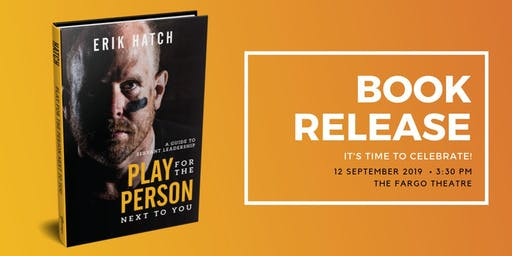 Erik Hatch's Book Release: Play for the Person Next to You