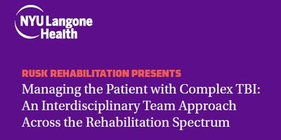 Online Course - Managing the Patient with Complex TBI: An Interdisciplinary Team Approach Across the Rehabilitation Spectrum