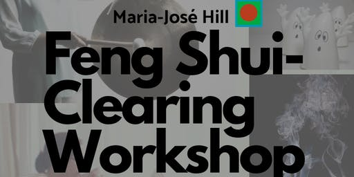 Feng Shui Clearing  Workshop