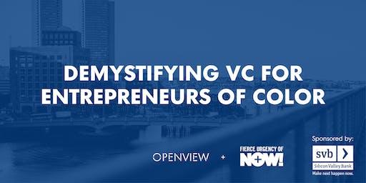 Demystifying VC for Entrepreneurs of Color