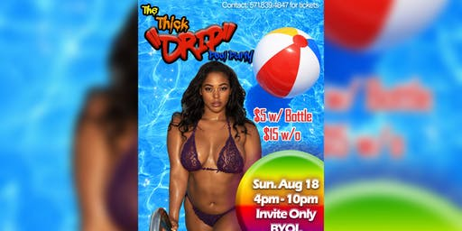 The Thick DRiP Pool Party