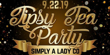 The Tipsy Tea Party tickets