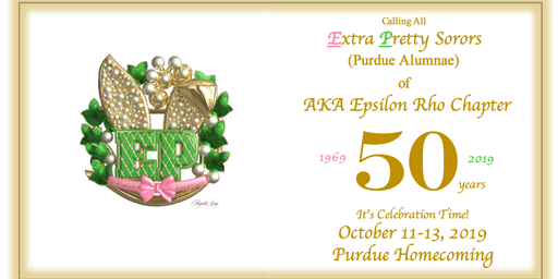 AKA EPAA (Purdue University) - 50th Anniversary Celebration Weekend